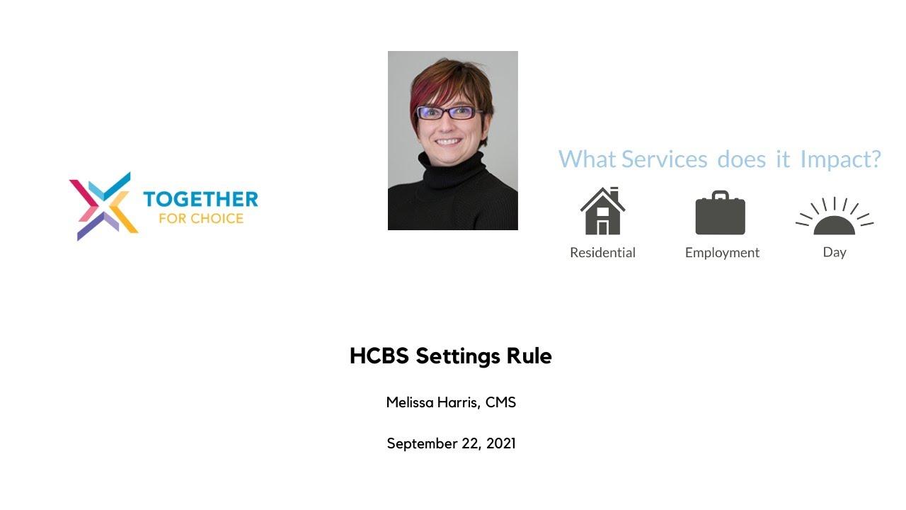 HCBS Settings Rule - Isolation Criteria & Heightened Scrutiny