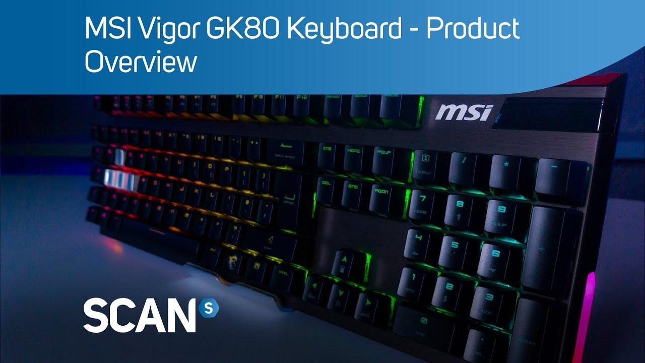 fd7f1f7ed18 MSI Vigor GK80 mechanical gaming Keyboard - Overview - YouTube