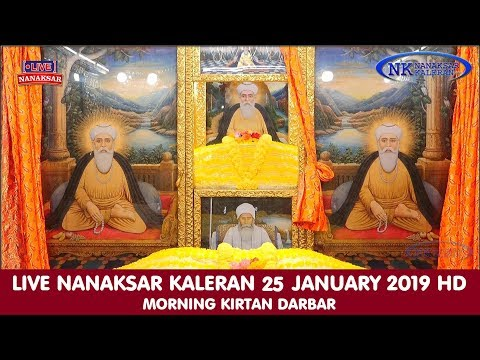 LIVE NANAKSAR KALERAN 25 JANUARY 2019 MORNING KIRTAN OF MAGH.......