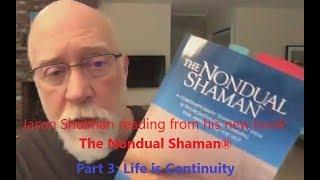 The Nondual Shaman - Reading no.3