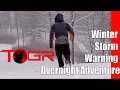 Camping in a Winter Storm - Winter Storm Warning - Overnight Adventure
