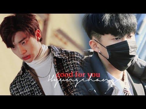 「Hyunjin X Changbin」 Good For You