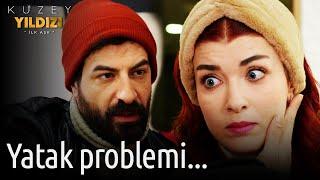 Kuzey Yıldızı İlk Aşk 45. Bölüm - Yatak Problemi...