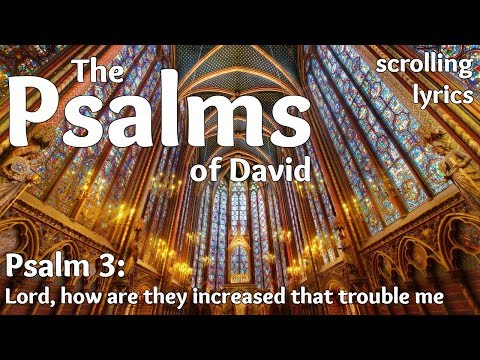 ♫ Psalm 3 | Lord, how are they increased | with LYRICS