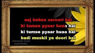 Aaj Kehna Zaroori Hai - Karaoke - Andaaz - Alka Yagnik & Udit Narayan