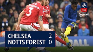 Chelsea v Nottingham Forest (2-0) | FA Cup Highlights