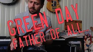 Green Day — Father of All... (Guitar Cover With Tabs)