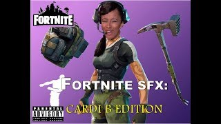 What if Cardi B sound effects were in Fortnite?!?!