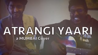 Atrangi Yaari - Wazir | A Mumbai Cover | Amitabh Bachchan & Farhan Akthar || LITE-A-KELA ||
