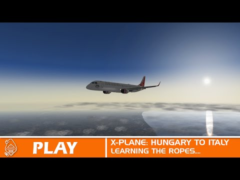 X PLANE FULL FIRST FLIGHT: Hungary to Tuscany