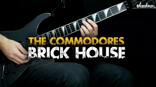 Brick House - The Commodores (Guitar cover)