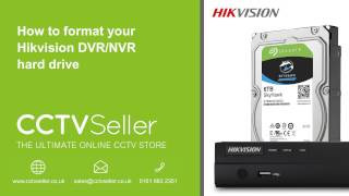 How to format your Hikvision DVR/NVR hard drive - www.cctvseller.co.uk