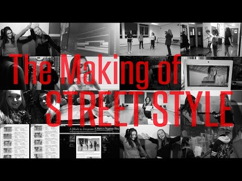 "The Making of ""Street Style"""