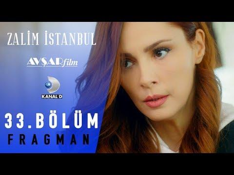 Zalim İstanbul Dizisi 33. Bölüm Fragman