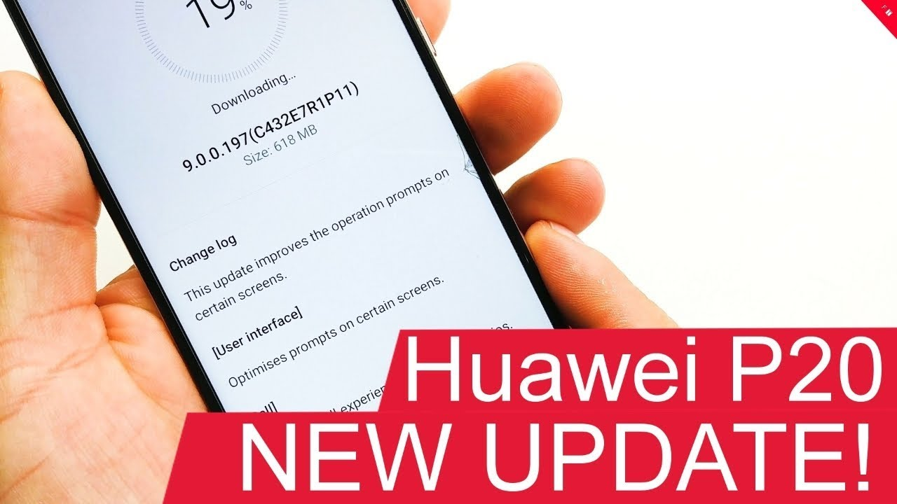 Huawei P20 gets new firmware update (9 0 0 197)