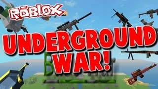 ROBLOX: Base Wars [Funny Moments] - UNDERGROUND WAR!!!!