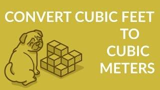 u0295 u1d25 u0294 Easily Convert Cubic Feet To Cubic Meters Ft 3 To Cm 3 Youtube