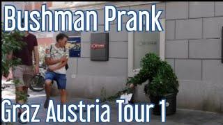 Bushman Prank - Graz Austria Tour 1