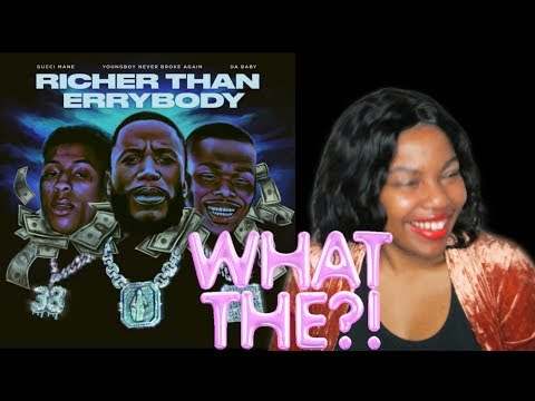 Gucci Mane ft. NBA YoungBoy & DaBaby – Richer Than Errybody (Reaction)