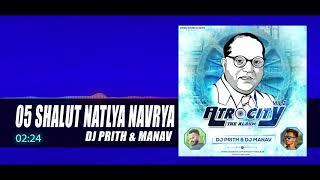 05 Shalut Natlya Navrya - Dj Prith & Dj Manav ( Atrocity Vol 2 ) - Bhim Jayanti Special