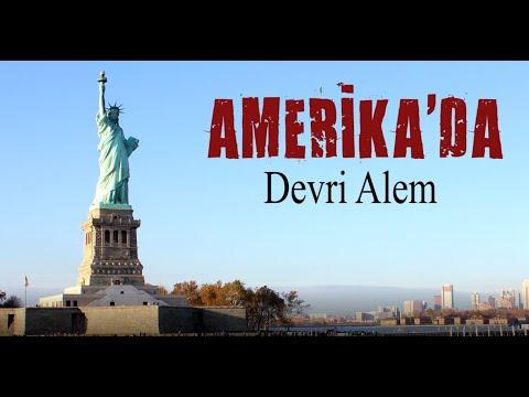 AMERİKA'DA DEVRİ ALEM