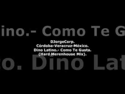GenteDJ Dino Latino.- Como Te Gusta (Hard Merenhouse Mix).