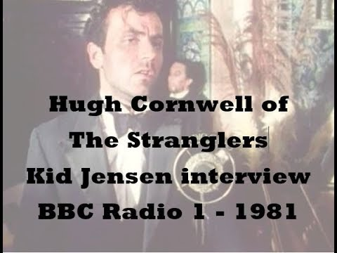 Hugh Cornwell of The Stranglers in conversation with Kid Jensen February 1982