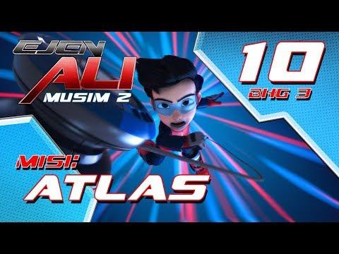 Ejen Ali Musim 2 (EP10) - Misi : Atlas [Bahagian 3]