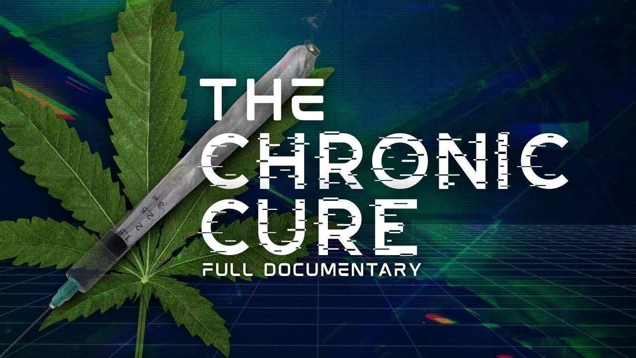 The Chronic Cure – Full Documentary