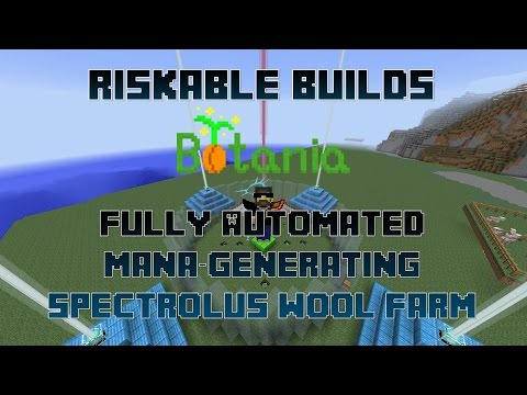 Riskable Builds: Botania Spectrolus Automation
