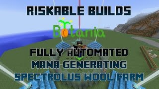 Riskable Builds: Botania Spectrolus Automation