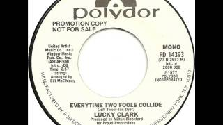 """Lucky Clark """"Everytime Two Fools Collide"""""""