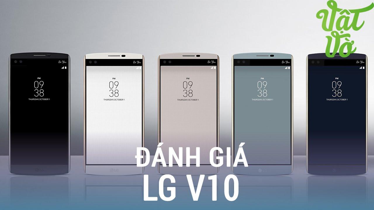 Vật Vờ| Đánh giá chi tiết LG V10: Phablet không nên bỏ qua