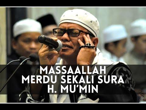 Qori KH. Mu'min Mubarok (Qori International) Asal Tasikmalaya