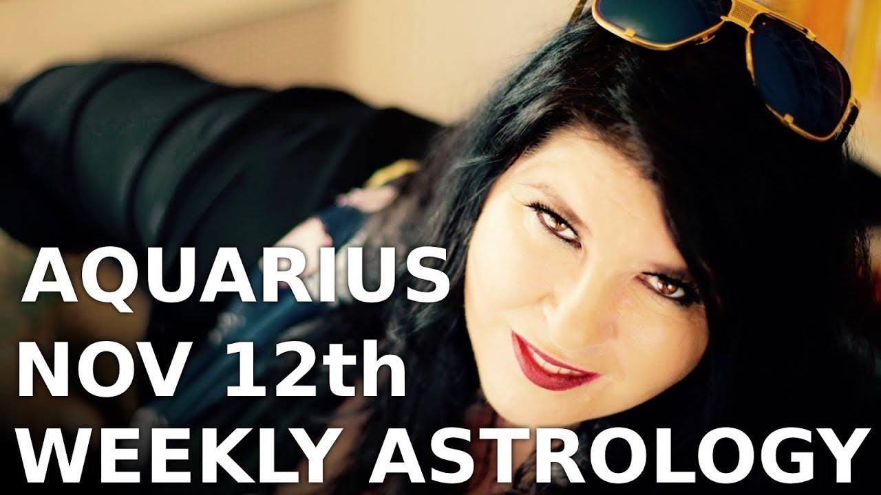 aquarius weekly astrology forecast 18 november 2019 michele knight