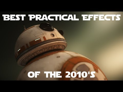 Top 10 Best Practical Effects from this Decade