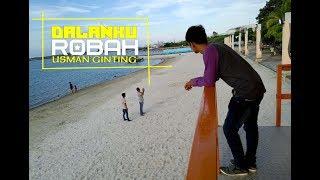 Dalanku Robah - Usman Ginting