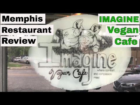 Memphis Restaurant Review:  Imagine Vegan Cafe