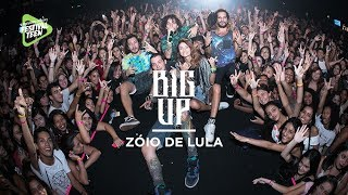 Baixar Zoio de Lula (Big Up) - Samsung Galaxy Festival Teen   Festival Teen