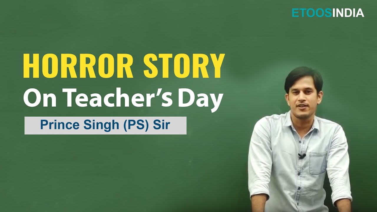 HORROR STORY by PS Sir 1 | Education | Educational Video