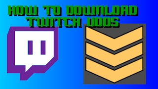 How To Download Vods Using Twitch Leecher