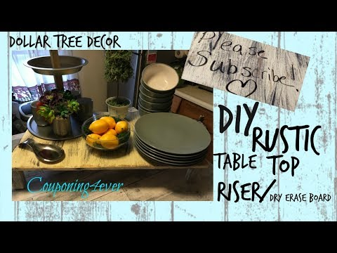 DIY RUSTIC TABLE TOP RISER/DRY ERASE BOARD | DOLLAR TREE DECOR