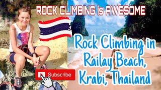Rock Climbing in Railay Beach Krabi, Thailand