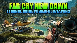 Ethanol Guide - How To Rank Up Your Weapons | Far Cry New Dawn