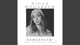 Sensizlik (Haji Records Remix)