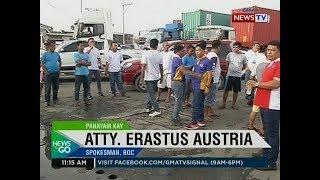 NTG: Panayam kay Atty. Erastus Austria, spokesman, BOC