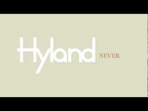 "Hyland - ""Never"" (lyric video)"