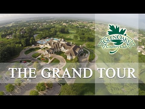 Glen Oaks Country Club - The Grand Tour