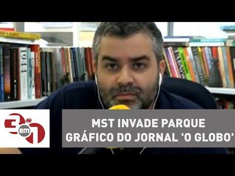 MST Invade Parque Gráfico Do Jornal 'O Globo'