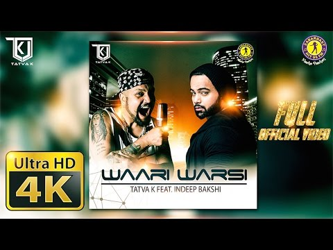 TaTvA K feat. Indeep Bakshi - Waari Warsi (Kalol Mix) | Official Music Video | Latest Punjabi Songs